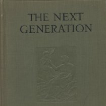 """Image of QH431 .J4 - Book: """"The Next Generation"""" by Frances Gulick Jewett, published by Ginn and Company: New York.  A Study in the physiology of inheritance, eugenical in nature."""