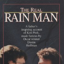 """Image of RC580.S3 P4 1996 - Book: """"The Real Rain Man"""" by Fran Peek.  The story of Kim Peek, one of the sources for Rain Man. """"A father's inspiring account of Kim Peek, made famous by Oscar winner Dustin Hoffman."""""""