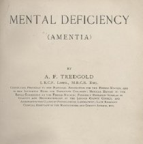 "Image of RC454.T7 1908 - Book: ""Mental Deficiency (Amentia)"" by A. F. Tredgold., published by William Wood and Company: New York.  Many illustrations in black and white of ""Aments."""