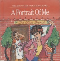 """Image of PZ7.A26924 Po 1989 - Book: """"A Portrait of Me"""" the Kids on the Block Series by Barbara Aiello and Jeffrey Shulman with illustrations by Loel Barr. On back, """"Christine story is about Ellis Island and modern dance, Greek food and diabetes, old ways and new dreams. Most of all, it's about one young girl who finds, in her own past, a new beginning"""""""