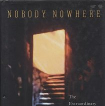 """Image of RC553.A88 W55 1992 - Book: """"Nobody Nowhere: The Extraordinary Autobiography of an Autistic"""" by Donna Williams, published by Times Books: New York.  An autobiography about autism."""