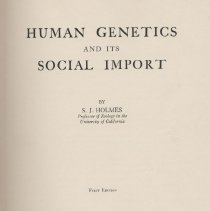"""Image of HQ751 .H64 1936 2 - Book: """"Human Genetics and its Social Import"""" by S. J. Holmes, published by McGraw-Hill Book Company, Inc.: New York.  Includes: a chapter on Heredity in Mental Defect and Disease."""