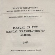 """Image of RA790 .U582 - Manual: """"Manual of the Mental Examination of Aliens"""" under the direction of the Surgeon General, .  Includes forms, images,  and questions to determine mental status of immigrants to the United States."""