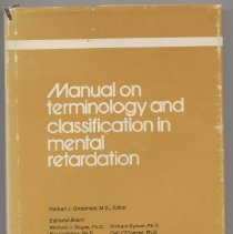 """Image of RC570 .M26 1973 1 - Book: """"Manual on Terminology and Classification in Mental Retardation"""" Edited by Herbert J.Grossman.  A Special Publication by the American Association of Mental Deficiency."""