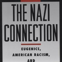 """Image of HQ755.5.U5 K84 1994 - Book: """"The Nazi Connection"""" by Stefan Kuhl, published by the Oxford University Press: New York.  Eugenics, American Racism, and German National Socialism."""