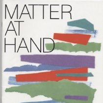"""Image of N525.A8 M27 1988 - Manual / Program:  """"Matter at Hand"""" a museum-based program for individuals with special needs.  The founding organization of the program is the Albright-Knox Art Gallery in Buffalo, NY."""