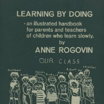 """Image of LC4661 .R6 1971 - """"Learning by Doing"""", an illustrated handbook for parents and teachers of children who learn slowly.  Published by Mafex Associates, Inc.  The binder is divided categorically:  Introduction, Natural Sciences, Health, Language Arts, Citizenship, Reading, Arithmetic, Industrial Arts, Home Economics, Music, Art, and Summary."""