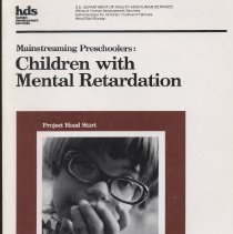 """Image of LC4031 .M285 1978 vol.1 - Book: """"Mainstreaming Preschoolers: Children with Mental Retardation"""". Project Head Start.  By Eleanor Lynch, Betty Howald Simms, Caren Saaz von Hippel and Jo Shuchat.   A Guide for Teachers, Parents, and others who work with Orthopedically Handicapped Preschoolers. One of a series of eight books."""