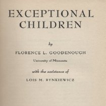 """Image of BF721 .G64 1956 - Book: """"Exceptional Children"""" by Florence L. Goodenough, published by """"Appleton-Century-Crofts, Inc.: New York.  Includes """"Superior Deviates"""", """"Intellectually Inadequates"""", and the physically handicapped."""