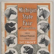 """Image of Booklet: """"Premium List of the Eighty-Second Anniversary of the Michigan State Fair and Exposition Detroit September 6th to 12th 1931"""" Includes """"Better Babies' Contest"""" section."""