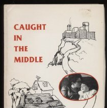 """Image of HV897 .N2 O7 - Book: """"Caught in the Middle"""" by Mary Hepburn O'Shea, published by Club 2000: Lincoln, NE, copyright 1985.  This book was published with funds from a settlement about the inappropriate care of the author's child.  Has author's signature."""