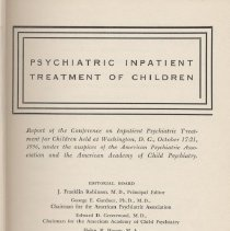 """Image of RJ499 .C6 1957 - Book: """"Psychiatric Inpatient Treatment of Children"""" edited by J. Franklin Robinson, et al., published by the American Psychiatric Association: Washington.  A report of a conference on the inpatient psychiatric treatment of emotionally disturbed children"""