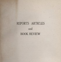 Image of Reports Articles and Book Review by Chester Lee Carlisle, signed by the author in 1946- a collection of works by the author and bound together with contents, but no publisher.