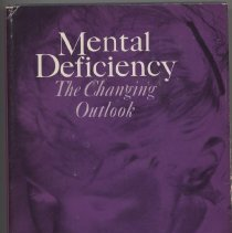 """Image of RC570 .M373 1965 - Book: """"Mental Deficiency: The Changing Outlook,"""" Revised Edition; Edited by Nab M. Clarke and A. D. B. Clarke; The Free Press: New York"""