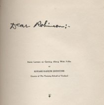 """Image of LC4601 .J64 - Book: """"Dear Robinson"""" by E. R. Johnstone, The Smith Printing  House: Vineland, N. J. Gives advice about an institution through a series of letters to a fictitious Superintendent named Robinson."""