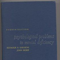 Image of RC570 .S23 1969 - Psychological Problems in Mental Deficiency Seymour B. Sarason, John Doris Fourth Edition with Chapters by Frances Kaplan, and Michael Klaber