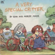 """Image of PZ7.M459 Ve 1993 - Book: """"A Very Special Critter"""" by Gina and Mercer Mayer. A children's book about a character in a wheelchair.   A Golden Book, Western Publishing Company in Racine Wisconsin 53404."""