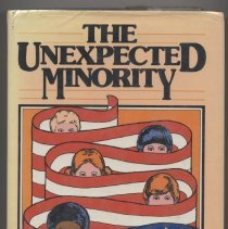 Image of HV888.5 .G58 - THE UNEXPECTED MINORITY  HANDICAPPED CHILDREN IN AMERICA John Gliedman and William Roth     for the Carnegie Council on Children Harcourt Brace Jovanovich New York and London