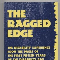 """Image of HV1553 .R28 1994 - Book """"The Ragged Edge : The Disability Experience From The Pages of The First Fifteen Years Of The Disability Rag"""" Edited By Barrett Shaw. On back, """"What this book attempts to capture and convey is simply the experience of being a person with a disability in America today."""""""