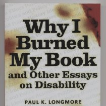 Image of HV 1568.L66 2003 - Why I Burned MY Book and Other Essays on Disability