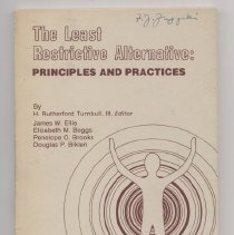 Image of RA790.6 .L43 1981 - The Least Restrictive Alternative : Principles and Practices By H. Rutherford Turnbull III , Editor           James W. Ellis Elizabeth M. Boggs Penelope O. Brooks Douglas P. Biklen American Association on Mental Deficiency
