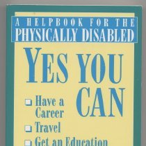 "Image of HV3023.A3 H64 1990 - Book:  ""A Helpbook for the Physically Disabled""  Yes you can Have a Career, Travel, Get and Education, Live an independent life.  By Helynn Hoffa and Gary Morgan.  After years of struggling with her own disability Helynn Hoffa has gained a wealth of hard-won experience on overcoming the obstacles that can stand in a disabled person's way."