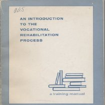 Image of HD7255 .A2U6 no. 68-32 - An Introduction to the Vocational Rehabilitation Process