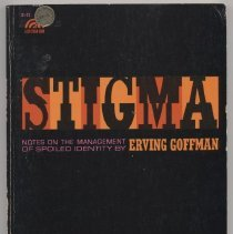"""Image of BF727.H3 G6 1963 - Stigma: Notes on the Management of Spoiled Identity by Erving Goffman On back, """"Stigma offers an unusual excursion into the situation of persons who are unable to conform to standards which society calls """"normal."""" Quoting extensively from autobiographies and case studies, sociologist Erving Goffman analyzes the stigmatized individual's feelings about himself and his relationship to """"normals,"""" and explains the strategies he employs in dealing with the refusal of others to accept him."""""""