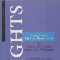Image of KF480 .L48 1996 - The Rights of People With Mental Disabilities : the authoritative ACLU guide to the rights of people with mental illness and mental retardation / Robert M. Levy, Leonard S. Rubenstein.