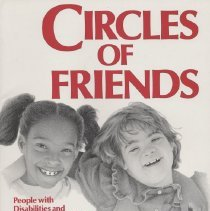Image of HV1553 .P47 1988 - Circles Of Friends : People with Disabilities and Their Friends Enrich the Lives of One Another