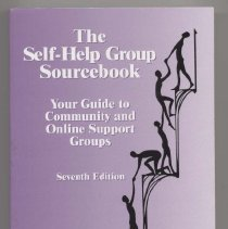 """Image of HV547 .S435 2002 - Book:  """"The Self-Help Group Sourcebook: Your Guide to Community and Online Support Groups."""" """"By the American Self-Help Group Clearinghouse.  Sections includes, Understanding Self-Help Groups.  How to Start A Community Self-Help Group.  How to Find and Form Online Support Groups, Review of Research on Groups, Self-Help Cleaning House, Self-Help Group Listings, also includes large section on health."""