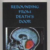 """Image of Rebounding from Death's Door by Jeff Elliott. On back, overcome with emotion after watcing his son. Eric play in his frist collegiate baskball game, jeff Ellott was inspried to tell the story of how Eric overcame a massive brain tumor, double vision, and  zero belance to receive a basketball scholarship and earn a starting postion on his collage team. Through the telling of his son's story. it is jeff desire to give hope to those who are lost inspiration to those despair, and vision to  those who cannot see past the obstacles that life has placed in their path."""""""