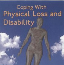"""Image of RC455.4.L67R58 2006 - Book: """"Coping with Physical Loss and Disability.""""  A Workbook by Rick Ritter.  """"This workbook provides more than 50 questions and exercises designed to empower those with physical loss and disability to better understand and accept their ongoing processes of loss and recovery."""""""