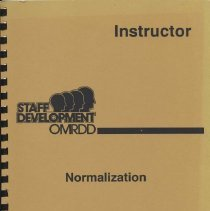 Image of Booklet with yellow cover. Instructor's Guide. Staff Development OMRDD: Normalization. New York State Office of Mental Retardation and Developmental Disabilities. Arthur Y. Webb, Commissioner