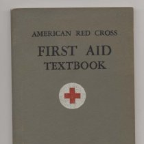"""Image of RC87 .R313 1945 - Book:  """"American Red Cross First Aid Textbook"""" , prepared by the American Red cross for the instruction of first aid classes, with 264 illustrations."""