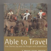 Image of HV3022 .R43 1994 - Able to Travel : True Stories by and for People with disabilities. 