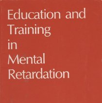 Image of HV894 .E3 v26 3 - Education and Training in Mental Retardation The Journal of  the Division on Mental Retardation, Council for Exceptional Children.Volume 26, Number 3. September 1991.  Includes articles on, Sterotyped behavior, Ecology, the Cognitive - Process approach, Self- Management, and safety.