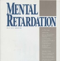 Image of RC569.7 .M46 1996 - Mental Retardation Vol.34 , No. 4  August 1996 A Journal of Policy, Practices, and Perspectives American Association on Mental Retardation