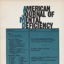 """Image of RC326 .A415 1975 - American Journal of Mental Deficiency Volume 79  , No. 5 , pp.  483-621  March 1975   On """"An Experimental Evaluation of Sensorimotor Patterning"""" : A Critique...by Edward Zigler and Victoria Seitz....483 A Reply to Zigler and Seitz...by Ronald Neman....493 Imitation of Retarded Children by their Nonretarded Peers...by Stephen S. Strichart and Jay Gottlieb..........506 Longitudinal Development of Object Permanence in Mentally Retarded Children...by M. Judith Wohlhueter and Ronald M. Sindberg........513 Long-Term Efffectiveness of Imagery Instructions with Retarded Persons by Jack J. Zupnick and Philip A. Mery......519 Retarded Adults' Discrate work Performance in Sheltered Workshop as Function of Overall Productivity and motivationby : Mark E. Cohen and Daniel W. Close.......526 Measurement of Social Learning and its Relationship to Cognitive,Behavioral,Demograhic and Diagnostic Variables by : Barry Lehrer and Gregoy Schimoler........530 Jeopardy in community placement by Lyly Nihira and Kazuo Nihira........538 Relationship between Iinguistic performance and Memory Deficits in Retarded Children by Howard J. Walker, Paul A. Roodin, and Mary Jeanne Lamb......545 Relationship of Reaction time to Deceleration and Variability of Heart rate in Nonretarded and Retarded Person by : Dennis  Runcie, R. Michale O' Bannon.........553 Galvanic Skin Response Orienting Repsone as a Measure of Tactile Discrimination in Retarded Children by : Thomas S. Ball, Joseph Barber, and Hugh Kohler........559 Investigating the Phenomenon of  Helpessness in Mentally Retarded Audlts by Lucretia Floor and Marvin Rosen.....565 Effects of Treatment Progams On the Aquistion of  Basic Skills by : Richard K. Eyman, Arthur B. Sliverstein, and Richard McLain..........573 Differnces between EMR and Nonretarded Child in Fluency and Quality of  Verbal Association by : Robert H. Harrison, Milton Budoff, and Greenberg.....583 Hypogonadism in Parder-Willi Syndrome by : Nikom Wannarc"""