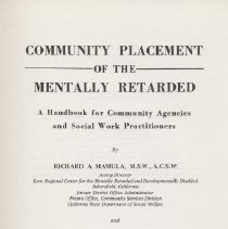 Image of HV3006.A4 M25 1973 - Community Placement Of The Mentally Retarded; a handbook for community agencies and social work practitioners, by Richard A. Mamula and Nate Newman.
