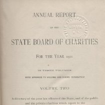Image of HV88 .N7 1911 v2 - Report:  Annual Report Of The State Board Of Charities For The Year 1911.  Volume Two.  A directory of the poor law officers of the State, and of the public and the private charities which report to the State Board of Charities.