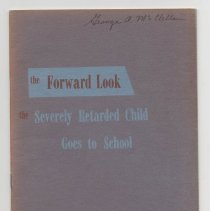 Image of LC4601 .H54 1952 - The Forward Look : the Severely Retarded Child Goes to School