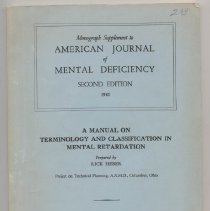 Image of Monograph Supplement to American Journal of Mental Deficiency, Second Edition, 1961 A Manual On Terminology And Classification In Mental Retardation, prepared by Rick Heber, Project on Technical Planning, A.A.M.D., Columbus, Ohio. The American Association On Mental Deficiency