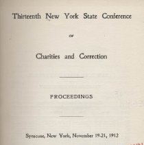 Image of HV88 .N7 1913 - Thirteenth New York State Conference Of Charities And Correction Proceedings Syracuse, New York, November 19-21, 1912 Albany J.B. Lyon Company, Printers  1913