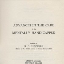 Image of RC570 .G86 1973 - Advances in the care of the mentally handicapped. Edited by H. C. Gunzburg