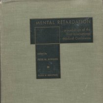 Image of RC327 .I54 1960 - Mental Retardation proceedings of the First International Medical Conference at Portland ,Maine edited by Peter W. Bowman, M.D. [and] Hans V. Mautner, M.D.