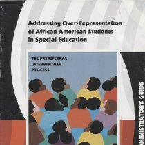 Image of LC3981 .A32 2002 - Addressing Over-Representation of African American Students in Special Education The Prereferral Intervention Process An Administrator's Guide