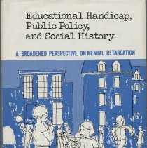 Image of HV3006.A4 S32 1979 - Educational Handicap, Public Policy, and Social History : a broadened perspective on mental retardation / Seymour B. Sarason and John Doris