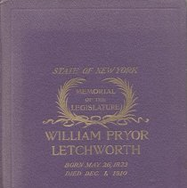 Image of HV28.L4 N4  1912 - State of New York Memorial to William Pryor Letchworth Born May 26, 1823  Died December 1, 1910 Authorized by the Legislature March 26, 1912