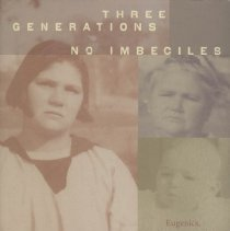 Image of KF224.B83 L66 2008 - Three Generations, No Imbeciles : Eugenics , the Supreme Court, and Buck v. Bell